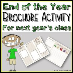 FREE end of the year writing activity! Students make a brochure for your class next year.