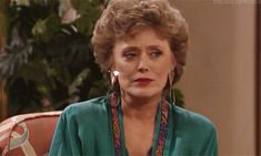 """…and an even more powerful come-hither eye.   23 Signs You Might Be Blanche Devereaux From """"The Golden Girls"""""""