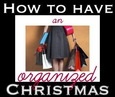 How to have an Organized Christmas