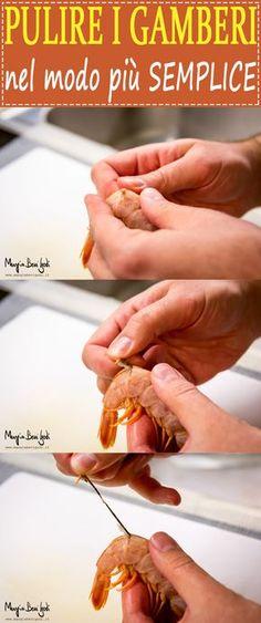 Pulire i gamberi nel modo più semplice Cleaning Fish, Calamari, Detox Recipes, Antipasto, Fish And Seafood, Helpful Hints, Sushi, Good Food, Easy Meals