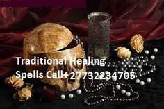 Best Spells Caster,Love spells and Money spells +27732234705 Sheik Muniil is using the most powerful spells and spiritual powers in all castings. Powerful Love Spells, Revenge Of The Raven Curse, Break Up Spells, Do Love Spells Work ? Try nowhere but Prof Malefu with powers to heal from where you are......... Magic Spells, Protection Spells, Curse Removal, Remove Negative Energy,  Spiritual Cleansing, African Witchcraft Money spells, Hex Removal, Spiritual Healing,Witchcraft,Voodoo Spells,