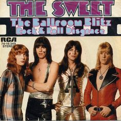 The Sweet - The Ballroom Blitz at Discogs
