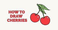 Learn to draw tasty cherries. This step-by-step tutorial makes it easy. Kids and beginners alike can now draw great looking cherries. Easy Art Projects, Craft Projects For Kids, Arts And Crafts Projects, Goku Drawing, Fruits Drawing, Popular Cartoons, Nature Drawing, Step By Step Drawing, Disney Drawings