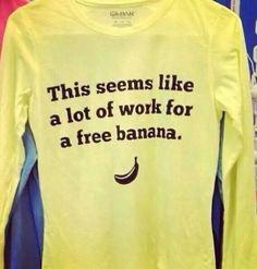 I look forward to that banana thought! At that thanksgiving fun run we got chocolates