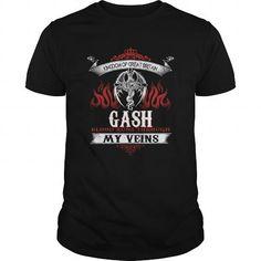 I Love  GASH Blood Runs Through My Veins (Dragon) - Last Name, Sub Name T-Shirts