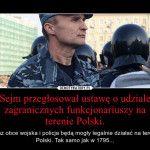 Funkcjonariusze obcych służb będą w majestacie prawa działać w Polsce!