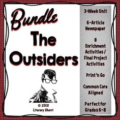 "Save loads of time and 20% when you purchase all 3 ""Outsiders"" resources in one money-saving bundle! Students always love reading ""The Outsiders"" by S.E. Hinton -- this bundle includes a 3-Week Unit Plan, 8 engaging enrichment activities/final projects, and a 6-article newspaper project. Emphasis on the themes of empathy and inclusion make this a perfect middle school novel unit! Student Exemplars, Rubrics, Learning Objectives, and Common Core State Standards are all included."