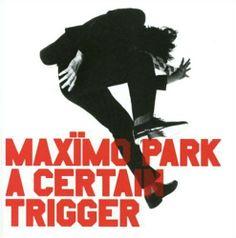 Maxïmo Park * A Certain Trigger * 2005 * Warp Jazz, Greatest Album Covers, Audio, Cds, Great Albums, British Invasion, Album Releases, I Fall In Love, Punk Rock