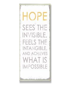 So true.... and so easily forgotten....  here's to all of us having more HOPE.