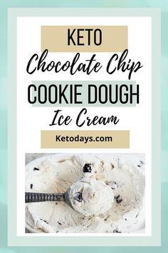 Chocolate Chip Cookie Dough Ice Cream Keto Recipe | Ketodays.com