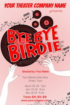 Copy Of Bye Birdie Theater Poster Template