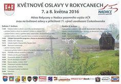 Slavnosti svobody Plzeň 2016: Město Rokycany a Muzeum na demarkační linii pořádají o tomto víkendu dvoudenní oslavy osvobození města Rokycan. Vzpomínkové akty u pomníků se uskuteční v dopoledních hodinách. Slavnostní program bude zahájen v Muzeu na demarkační linii v Rokycanech ve 14.00 hodin.
