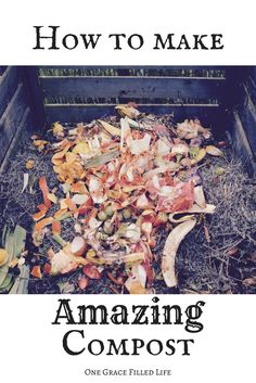 How to make best darn compost, ever! Organic gardening, organic farming, how to make compost, vermiculture.