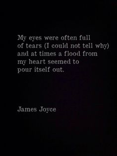 """My eyes were often full of tears (I could not tell why) … I did not know whether I would ever speak to her or not or, if I spoke to her, how I could tell her of my confused adoration. But my body was like a harp and her words and gestures were like fingers running upon the wires."" 