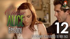 I've Grown Accustomed to Her Face - Episode 12 - Classic Alice