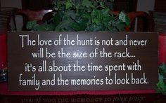 The Love Of The Hunt... Hand Painted Distressed  Wood Sign, Hunting Signs, Man Cave