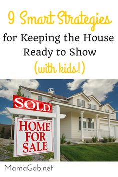 keeping the house ready to show with kids (1)