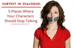 Sometimes the most important moments in dialogue are about what isn't said. Find out how to use the subtext in your dialogue to write better stories!