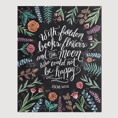 Inspirational Art - Oscar Wilde Print - Book Lover Gift - Chalkboard Art - Floral Print - Book Quote - Chalkboard Decor - Chalk Art by LilyandVal on Etsy https://www.etsy.com/listing/241182909/inspirational-art-oscar-wilde-print-book