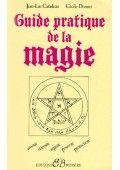 Guide pratique de la magie