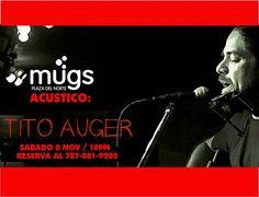 Tito Auger @ Mugs, Hatillo #sondeaquipr #titoauger #mugs #hatillo #plazadelnorte