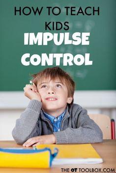 How to teach kids impulse control