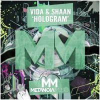 Vida & Shaan - Hologram (Radio Edit) by Vida on SoundCloud