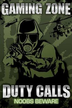 Gaming Zone (Duty Calls, Noobs Beware) Video Game Poster