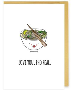 Love You Pho Real Asian Food Pun Greeting Card