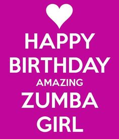 Zumba birthday girl