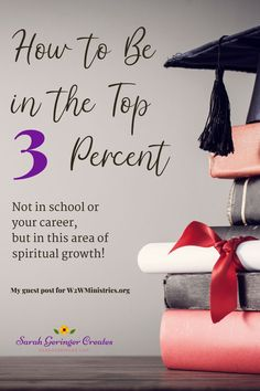 How to Be in the Top 3 Percent: A unique tip to put you at the top of your encouragement game. Christian Living, Christian Faith, Negative Attitude, Keep Praying, Days In February, Popular Sites, Christian Encouragement, The Hard Way, S Word