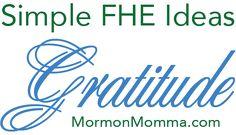 Simple family home evening lesson on gratitude. Good for Thanksgiving season!