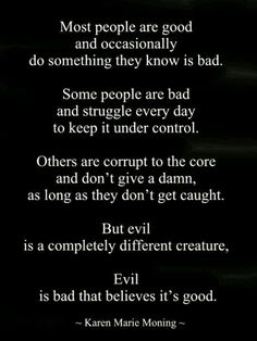 Narcissistic sociopath -most people are good and occasionally do something they know is bad. Description from pinterest.com. I searched for this on bing.com/images