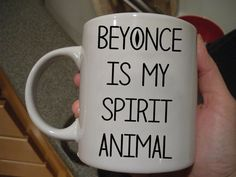 beyonce is my spirit animal Mug 11oz Two Sides Coffee Tea Cup Home Office Mugs #MugDesign