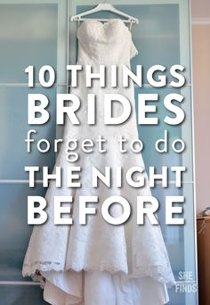 10 things brides forget to do the night before their wedding. It's time to really get excited about the big changes to come. Check out these 10 things that most brides forget. Night Before Wedding, The Night Before, Morning Of Wedding, Wedding Night Tips, Wedding Advice, Wedding Planning Tips, Wedding Hacks, Wedding Stuff, Quirky Wedding
