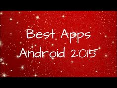 Best Apps Android 2015 - http://techlivetoday.com/android-tablet-reviews/best-apps-android-2015/