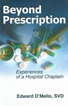 Beyond Prescription Experiences of a Hospital Chaplain