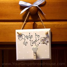 Your Gingerbread House - Dad Signs - handmade wooden signs and canvases