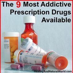 The 9 Most Addictive Prescription Drugs Available