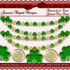 Shamrocks and Coins Garland Psp Script $6.00 - 65% off all this month! :) Also available as a Photoshop layered template Check out my new $50 Unlimited Useage License too! http://www.joannes-digital-designs.com/shamrocks-and-coins-garland-pspscript-p-2427.html