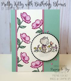 Prepare To Dye Papercrafts 16th Birthday Card, Handmade Birthday Cards, Handmade Cards, Cat Cards, Kids Cards, Greeting Cards, Pretty Kitty, Pretty Cats, Stamping Up Cards