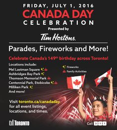 Toronto Parks, Forestry & Recreation plays a role in numerous cultural events throughout the year. Check out our event listings to find activities near you. Canada Day Events, Visit Toronto, Centennial Park, Tim Hortons, Memorial Park, Cultural Events, July 1, Family Activities, Celebrations