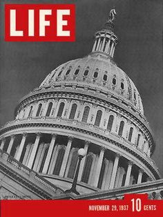 """U.S. Capitol - Life Magazine, November 29, 1937 issue - Visit http://oldlifemagazines.com/the-1930s/1937/november-29-1937-life-magazine.html to purchase this issue of Life Magazine. Enter """"pinterest"""" at checkout for a 12% discount. - U.S. Capitol"""