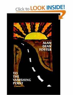 To the Vanishing Point: Amazon.co.uk: Alan Dean Foster: Books