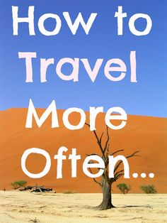 How to travel more and create better memories - 9 top tips: http://www.ytravelblog.com/about-us-2/how-to-travel-more/