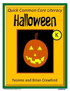 For Kindergarten - Halloween Quick Common Core Literacy is a packet of ten different worksheets featuring a fun Halloween theme focusing on the English grammar and more. $