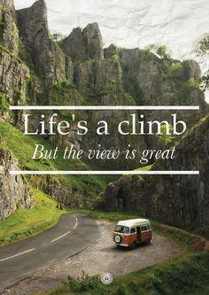 Life's a climb....