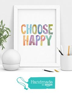 Choose Happy Watercolor Inspirational Print Home Decor Typography Poster Wall Art from The Motivated Type