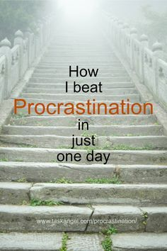 Time management tips | How to beat #procrastination using the Staircase Technique