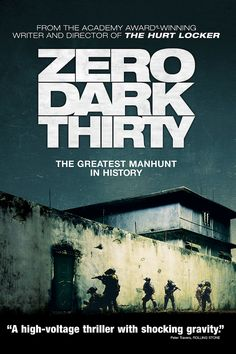 Critics Consensus: Gripping, suspenseful, and brilliantly crafted, Zero Dark Thirty dramatizes the hunt for Osama bin Laden with intelligence and an eye for detail.